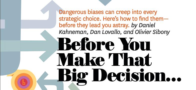 Daniel Kahneman Harvard Business review
